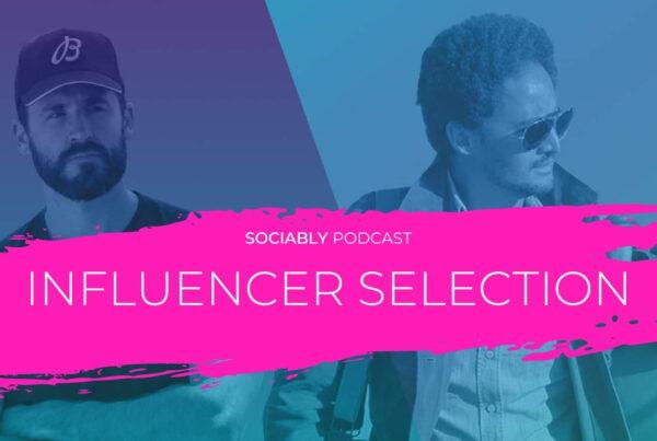 Sociably Influencer Marketing Podcast Ep6 v2